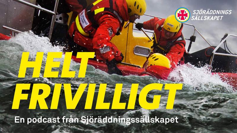 Helt frivilligt – ny pod om att rädda liv till sjöss